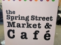 Sign for Spring Street Market & Cafe